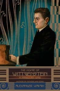 The House of Wittgenstein by Alexander Waugh (2010)